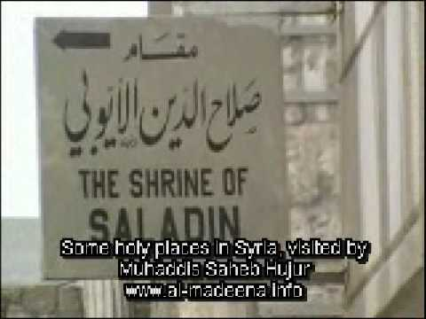 Holy Places In Syria 2 Visited By Muhaddis Saheb Hujur