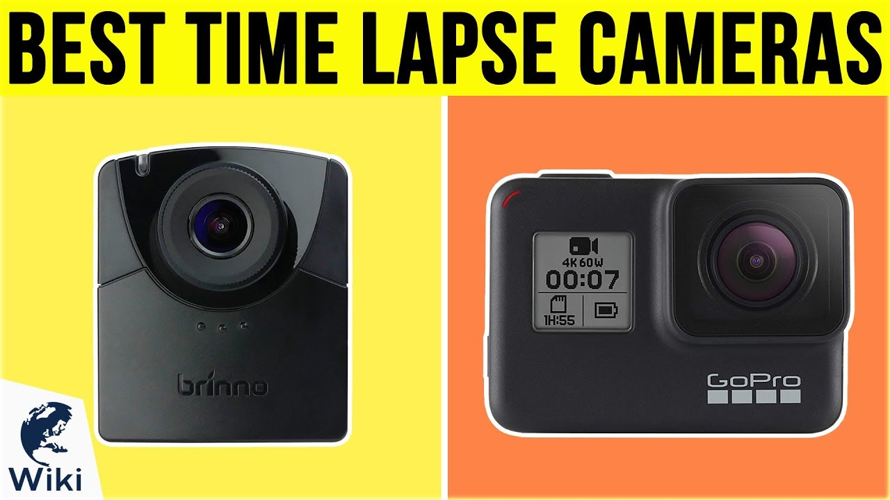 10 Best Time Lapse Cameras 2019 Youtube