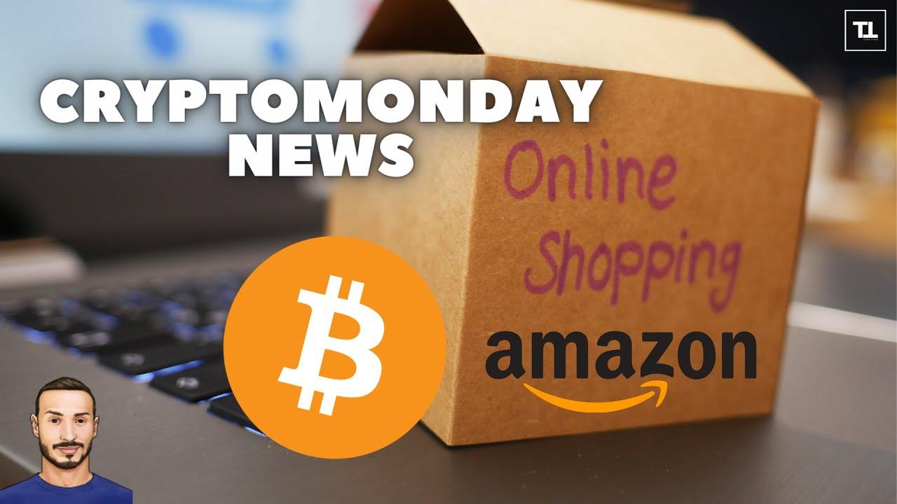 BITCOIN 🔥 Effetto AMAZON e non solo - CryptoMonday NEWS w30/'21