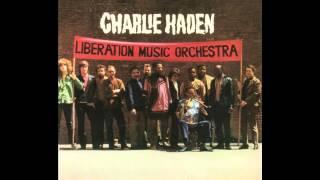 Charlie Haden - El Quinto Regimiento / Los Cuatro Generales / Viva la Quince Brigada