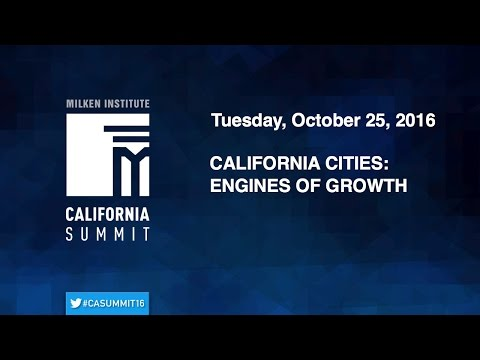 2016 CA Summit - California Cities: Engines of Growth