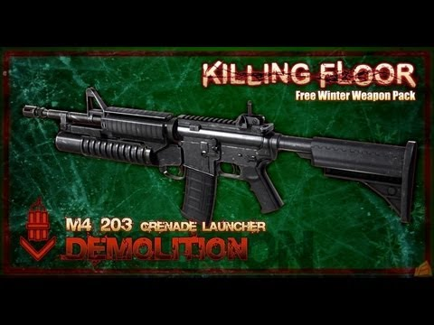 Killing Floor Twisted Christmas M4 M4 203 Youtube