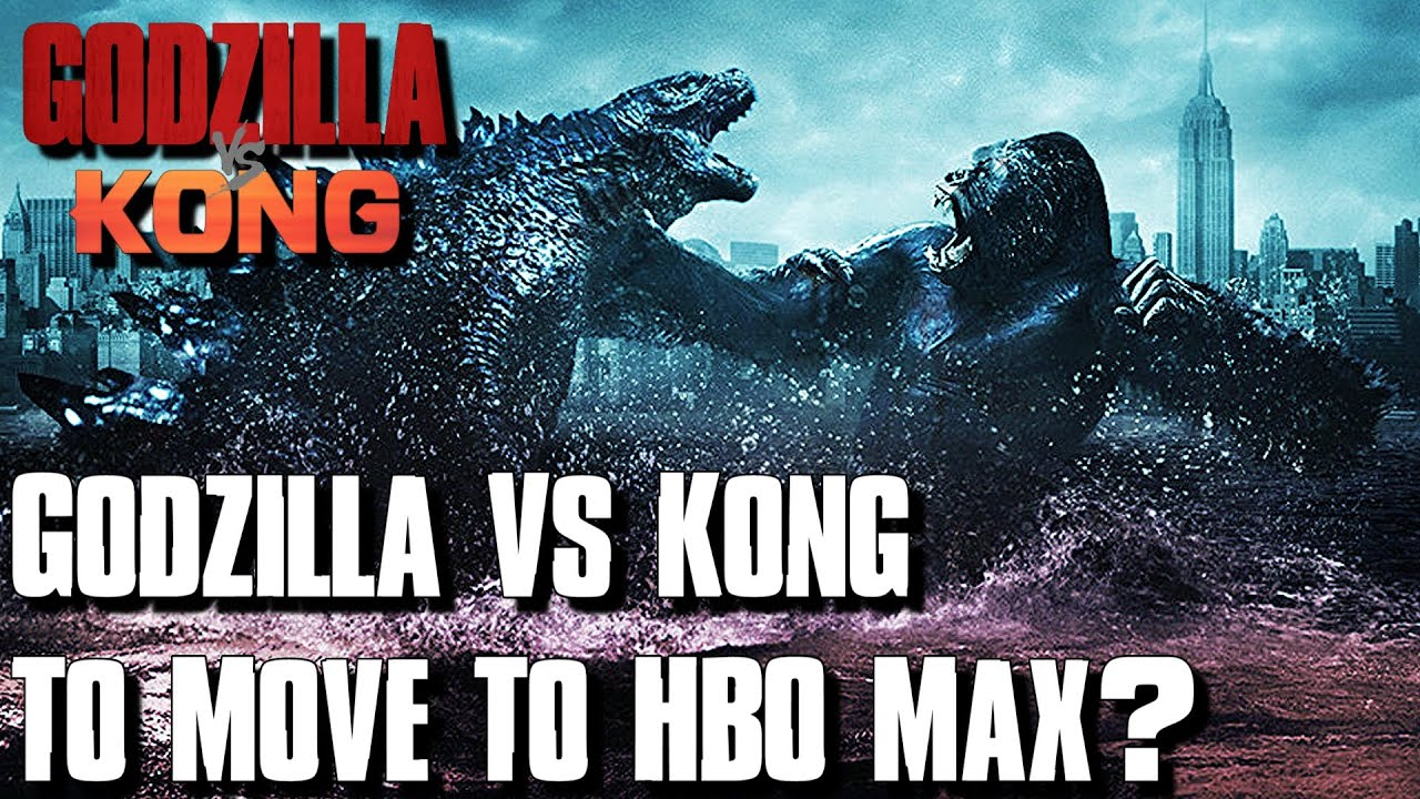 Godzilla Vs Kong To Release On Hbo Max Youtube