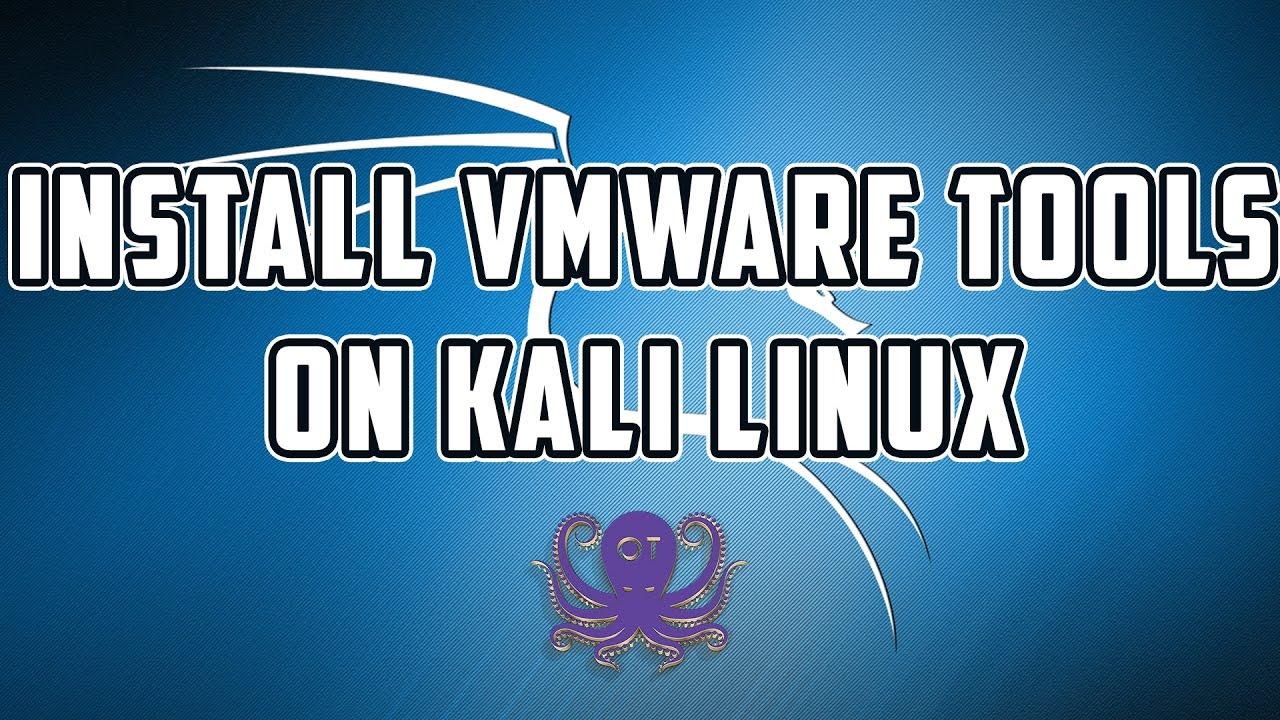 install vmware tools linux kali
