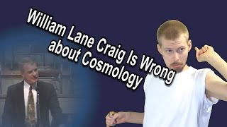 William Lane Craig Is Wrong about Cosmology