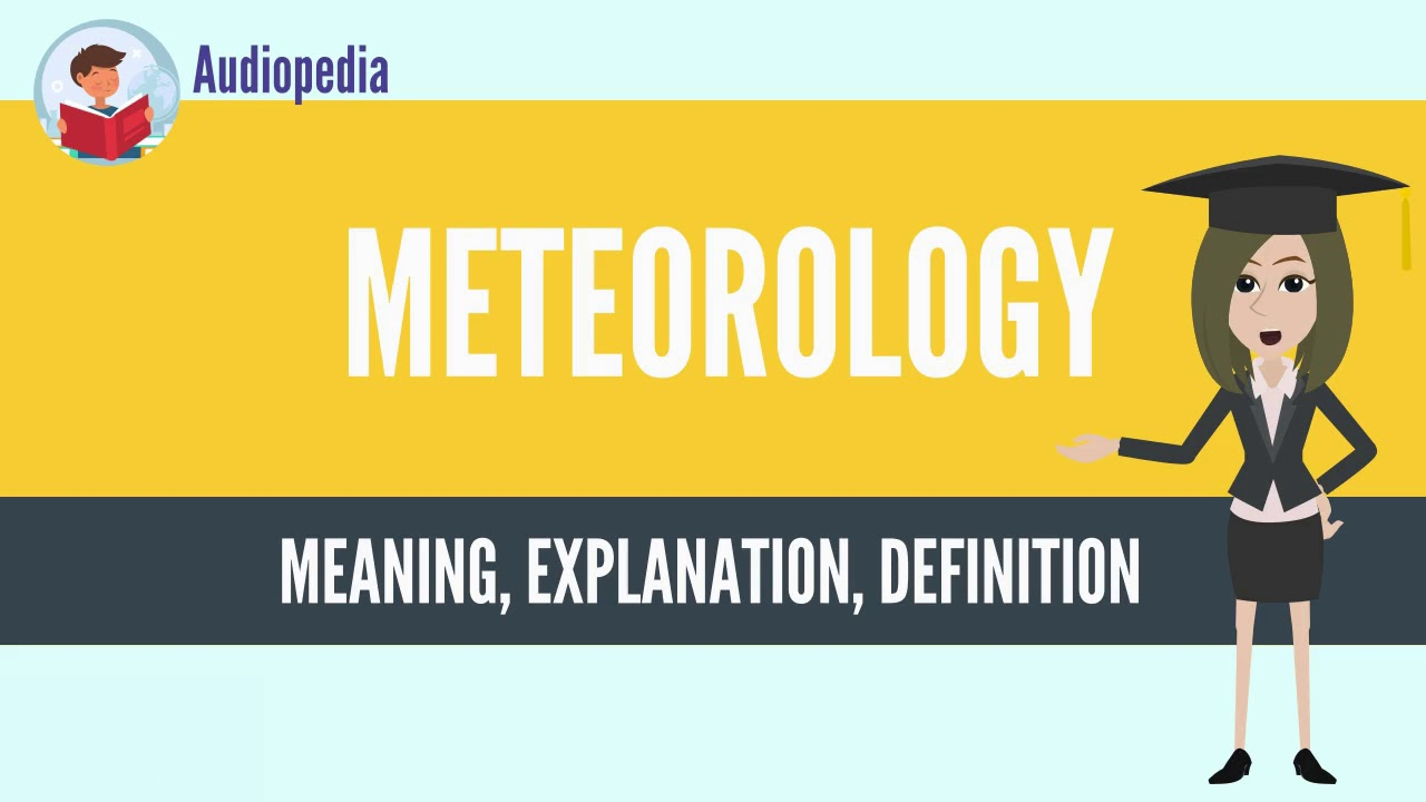 what is meteorology