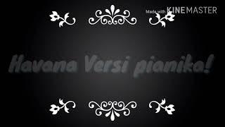 Camila Cabello- Havana (Pianika)!