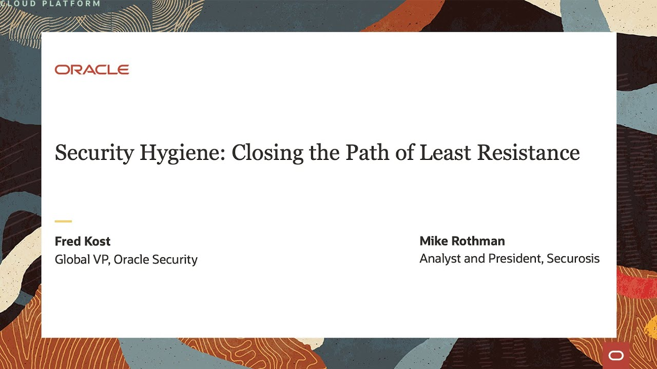 Security Hygiene: Closing the Path of Least Resistance
