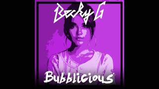 Becky G - Bubblicious (Audio)