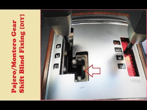 DIY: Mitsubishi Pajero/Montero 4 Gear shift Blind Fix
