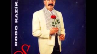 robo kazík -dávam ti tisíc ruží