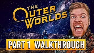 THE OUTER WORLDS Walkthrough Gameplay Part 1 - (FULL GAME Review)