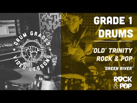 ★ Green River ★ Trinity Rock & Pop Drums Grade 1  P Full Drum Lesson