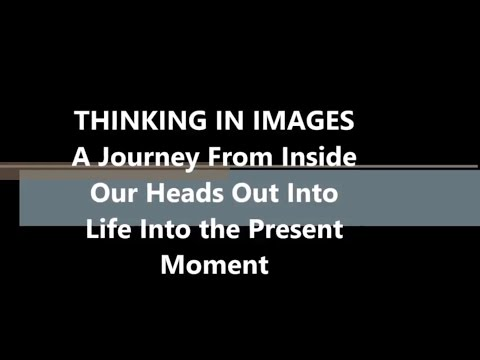 Thinking in Images the experience