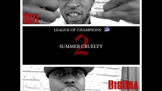 XCEL VS BIG BRA STREETZ (Hosted by NuNu Nellz) LEAGUE OF CHAMPIONS:SUMMER CRUELTY 2