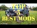 Top 5 Favorite Mods - 2003 Jeep TJ