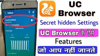 UC Browser most Useful Secret Hidden Features,you Should Know