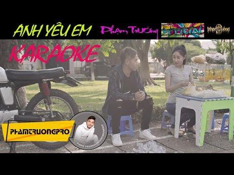 Anh Yêu Em - beat - karaoke- Phạm Trưởng