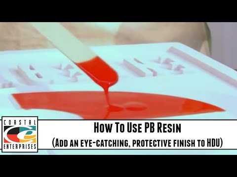 How To Use PB Resin - Add an eye-catching, protective finish to HDU