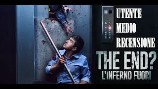 THE END? L'INFERNO FUORI- RECENSIONE - UN HORROR DA APPLAUSI!