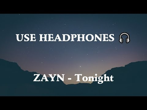 ZAYN - Tonight 8D  🎧