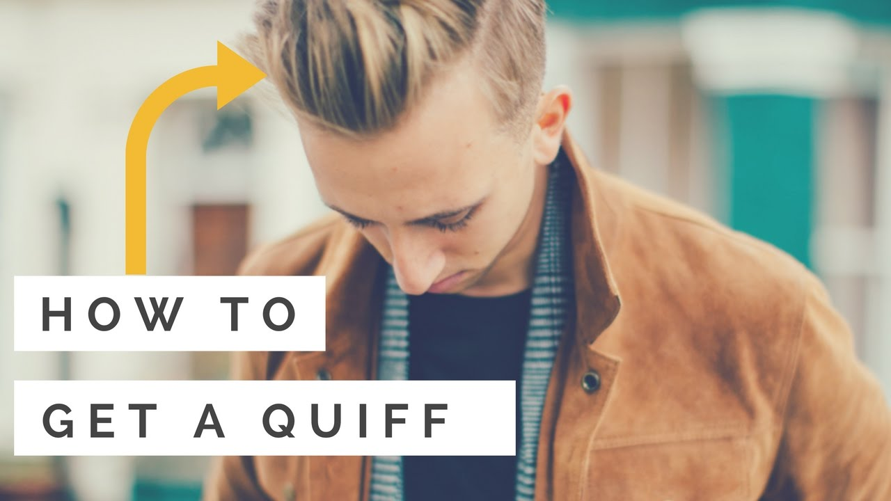 How To Get A Quiff Hairstyle Mens Quiff Haircut Tutorial Youtube
