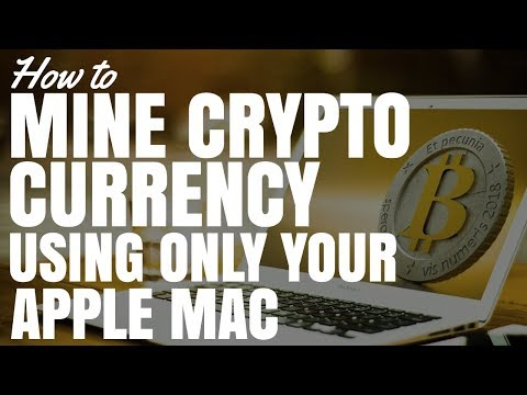 How To Mine Crypto Currency Using Your Apple Mac (The Easy Way)