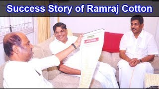 Success Story Of Ramraj Cotton