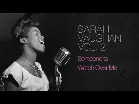 Sarah Vaughan  Somee to Watch Over Me