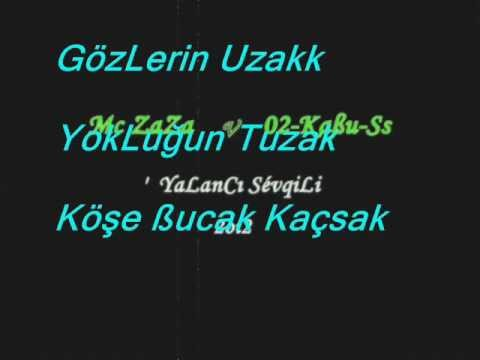 KeyfeKeder ReCordss --Mc ZaZa & 02-Kaßu-Ss   -YaLanCı SevqiLi (2oı2)