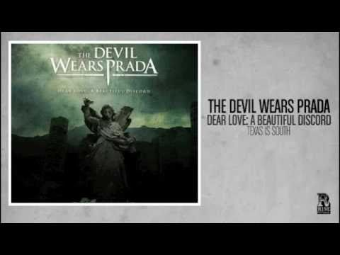 The Devil Wears Prada - Texas is South