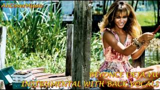 Beyonce - DeJa Vu (Instrumental With Back Vocals)
