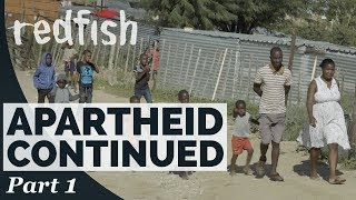 Namibia Apartheid Continued a Germans in Africa Story (Part 1)
