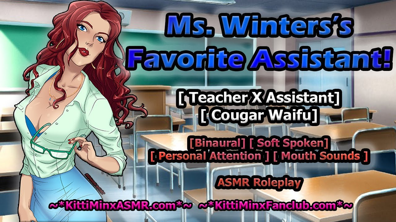 Kitti Minx ASMR  Audio Roleplay - You're Ms. Winters's Favorite Assistant! [ Teacher X Lis