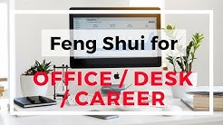 Feng Shui basics for office and desk location to enhance career luck