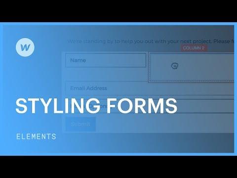 Web elements - Styling Forms Tutorial   Webflow University