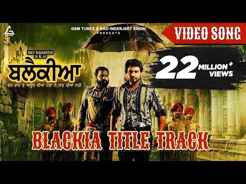 Blackia Title Track | New Punjabi Song | Himmat Sandhu | Desi Crew | Dev Kharoud | Latest Song 2019