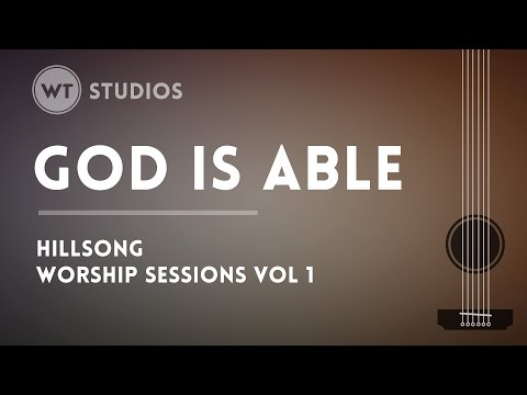 God Is Able - Hillsong (Worship Tutorials Studios)