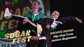 Groove Squad 🍒 Hip-Hop Crew Juniors Beginners 🍒 SUGAR FEST Dance