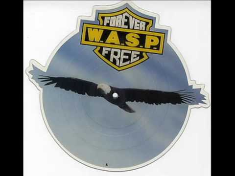 WASP  Forever Free Slow Version 45RPM Vinyl Played at 33RPM