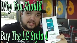 Why You Should Buy The LG Stylo 4 Cricket Wireless / MetroPCS / Boost Mobile