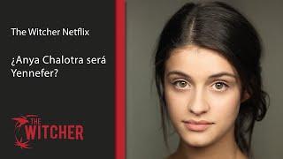 ¿Anya Chalotra interpretará a Yennefer? - Universo The Witcher