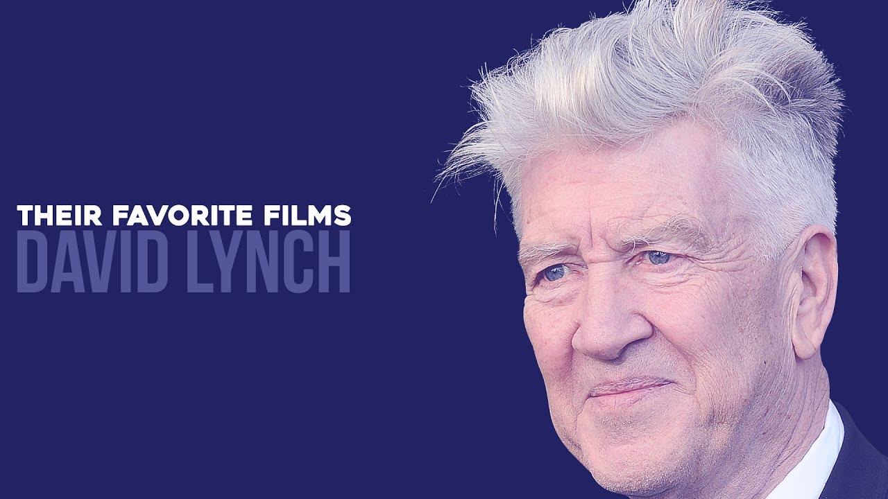 David lynch reveals his 5 favorite films youtube david lynch reveals his 5 favorite films publicscrutiny Choice Image