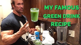My Famous Green Drink Recipe