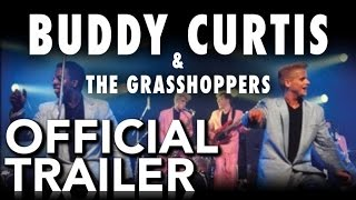 Buddy Curtess & The Grasshoppers - Live From London | Official Trailer