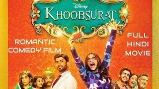 Khoobsurat - Full Hindi Romantic Comedy Film - Sonam Kapoor, Fawad Khan