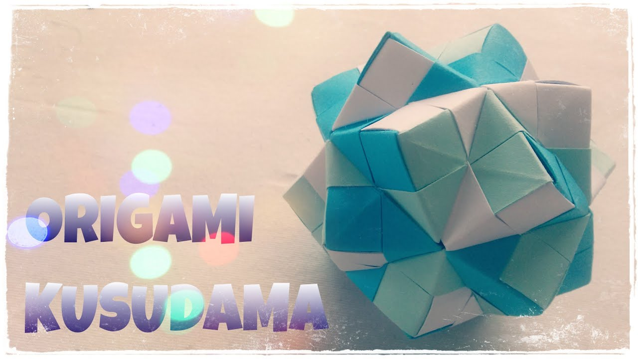 Origami ball kusudama ball origami easy youtube mightylinksfo