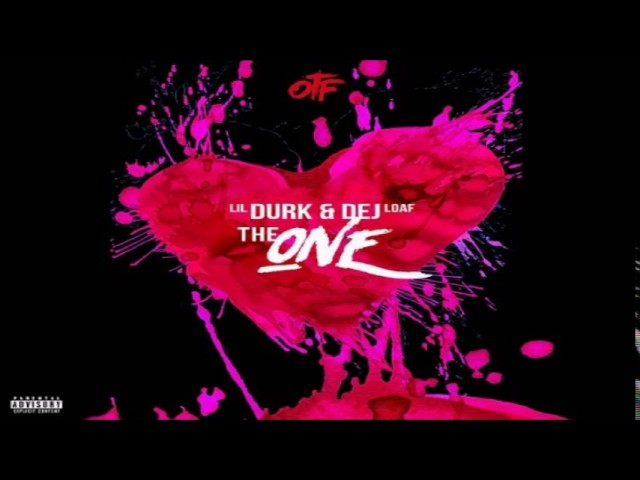 Lil Durk x Dej Loaf - The One