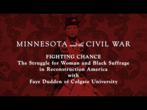 Fighting Chance: The Struggle for Woman and Black Suffrage in Reconstruction America