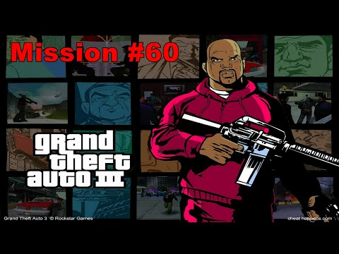 Grand Theft Auto 3 Walkthrough Mission #60 Rigged To Blow